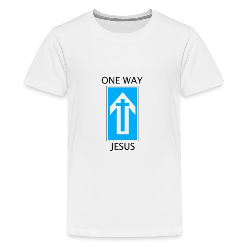 One Way, Jesus - Teenage Premium T-Shirt