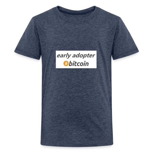 early adopter - Teenage Premium T-Shirt