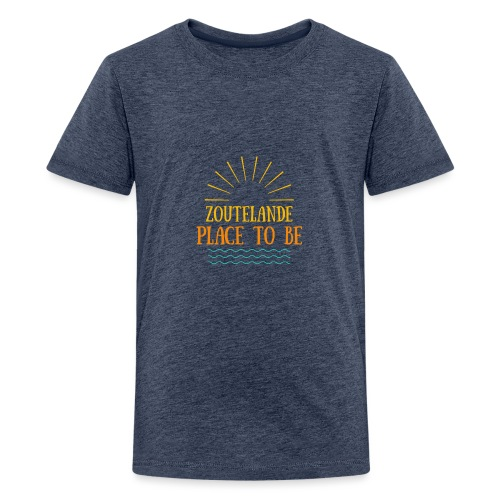 Zoutelande - Place To Be - Teenager Premium T-Shirt