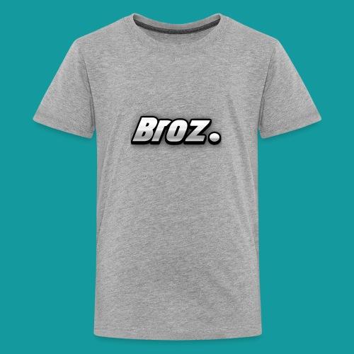 Broz. - Teenager Premium T-shirt