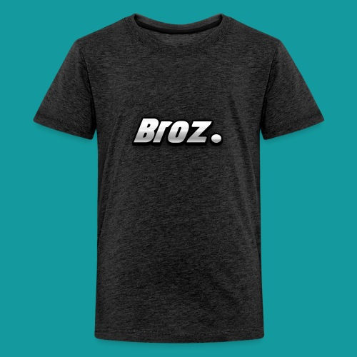 Broz. - Teenager Premium T-shirt