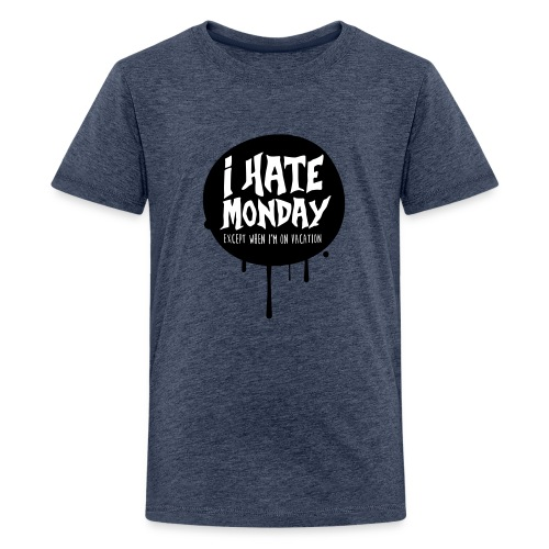 je déteste le lundi - T-shirt Premium Ado