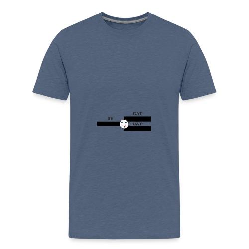 Be Dat Cat | Alf Da Cat - Teenage Premium T-Shirt