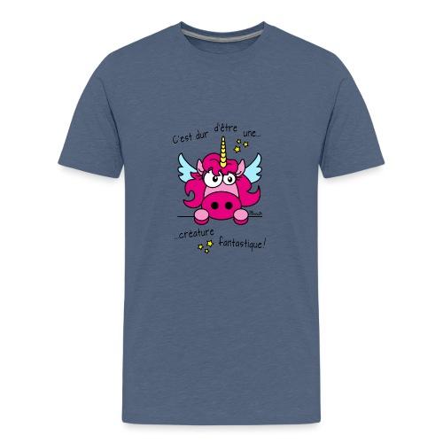 Licorne -C'est dur d'être une créature fantastique - T-shirt Premium Ado