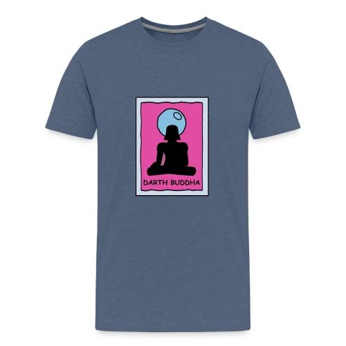 DARTH BUDDHA - Teenage Premium T-Shirt