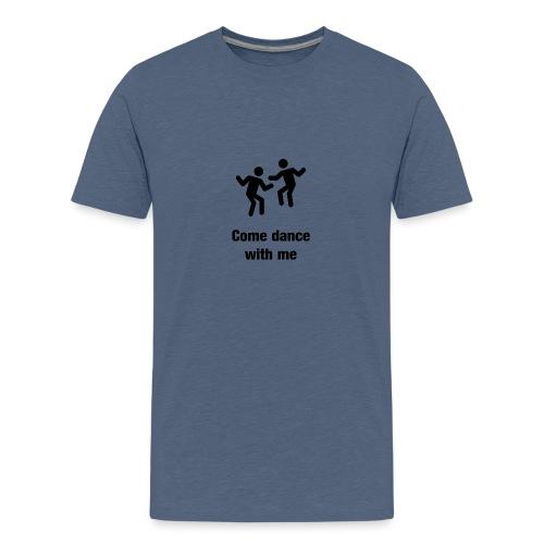 Dance wirh me - Teenager Premium T-Shirt