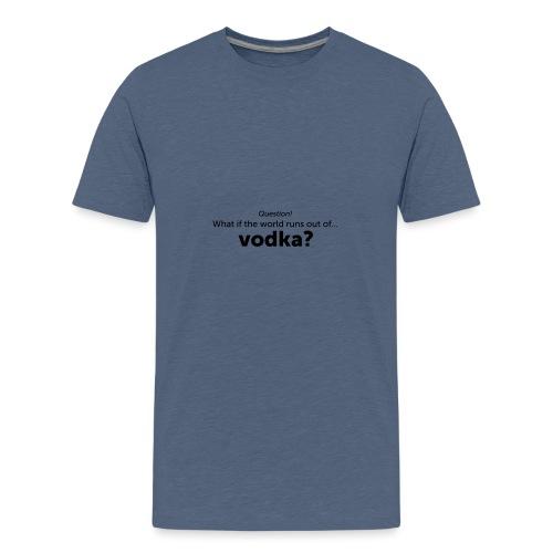 Vodka - Teenager Premium T-shirt