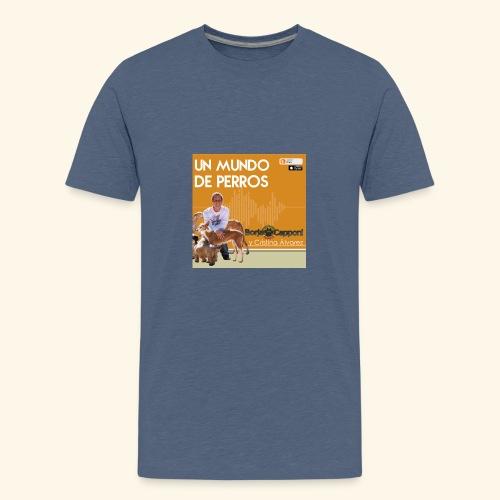 Un mundo de perros 1 03 - Camiseta premium adolescente