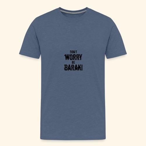 Be Baraki (Noir) - T-shirt Premium Ado