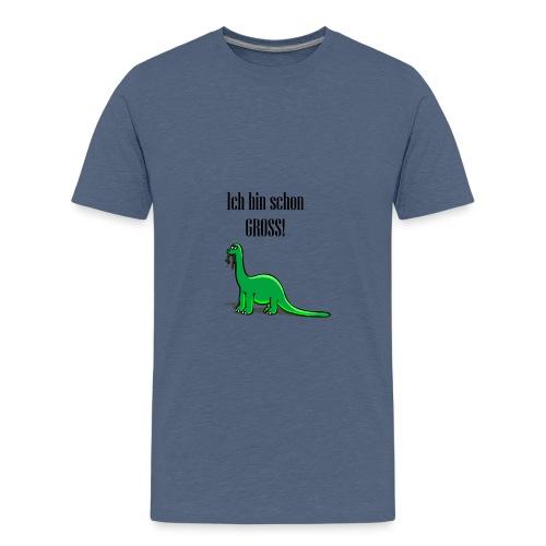 Ich bin schon gross Dinosaurier - Teenager Premium T-Shirt