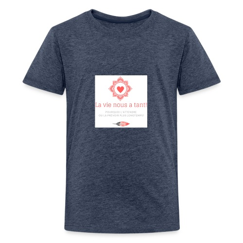 la vie! - T-shirt Premium Ado