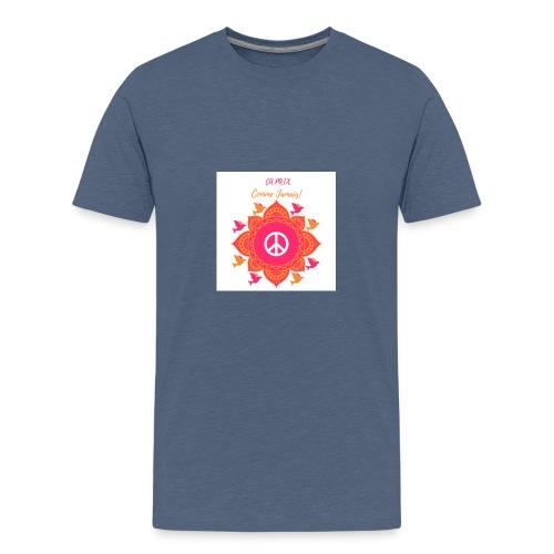 Ca paix comme jamais! - T-shirt Premium Ado