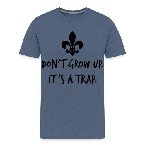 Don't grow up… Handschrift Lilie - Farbe wählbar - Teenager Premium T-Shirt