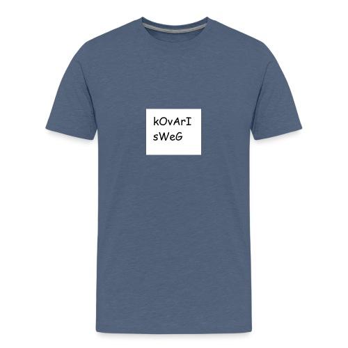 kovarisweg - Teinien premium t-paita