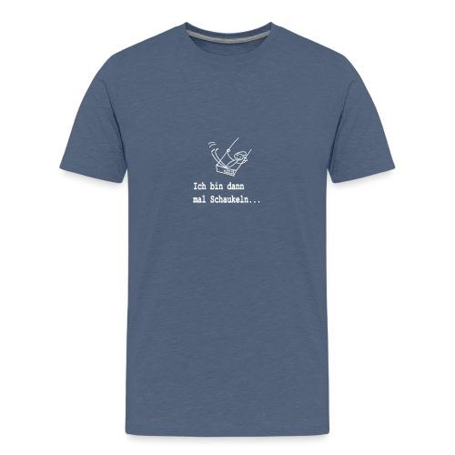Ich bin dann mal Schaukeln - Teenager Premium T-Shirt