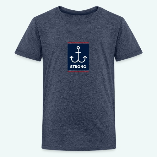 Strong - Teenager Premium T-Shirt