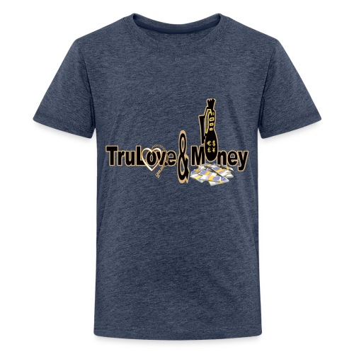 TruLove&Money - Teenage Premium T-Shirt