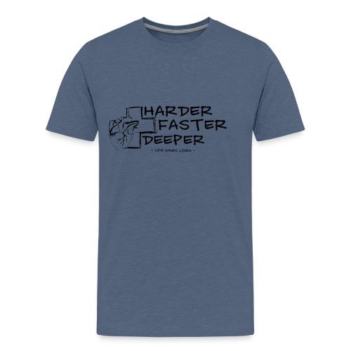 HARDER FASTER DEEPER - Teenager Premium T-Shirt