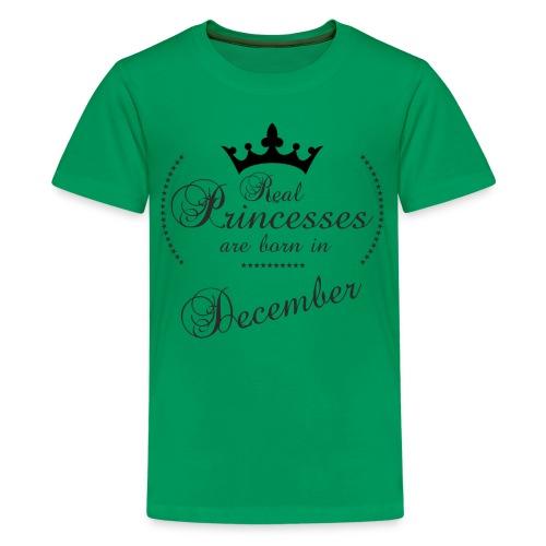 Real Princesses black December - Teenager Premium T-Shirt