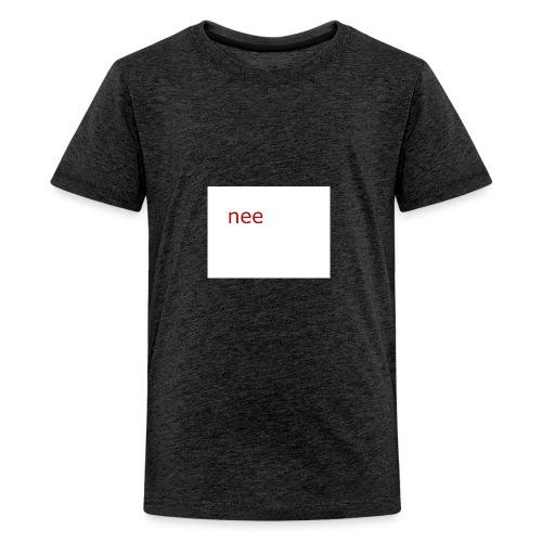 nee t-shirts - Teenager Premium T-shirt