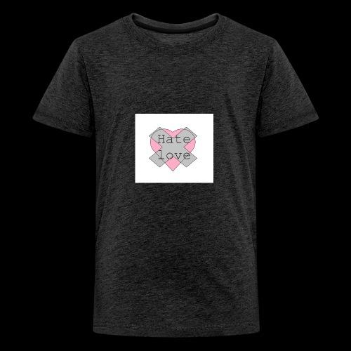 Hate love - Camiseta premium adolescente