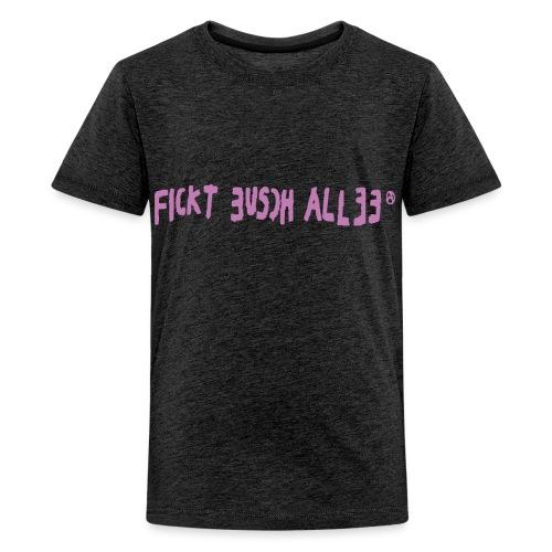 Fickt Eusch Allee (pink) - Teenager Premium T-Shirt