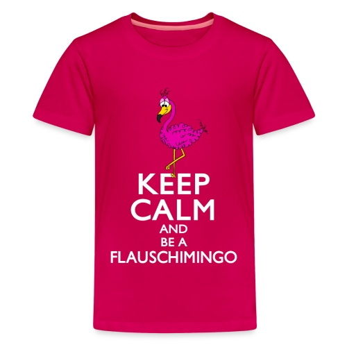 Keep calm and be a Flauschimingo - Teenager Premium T-Shirt