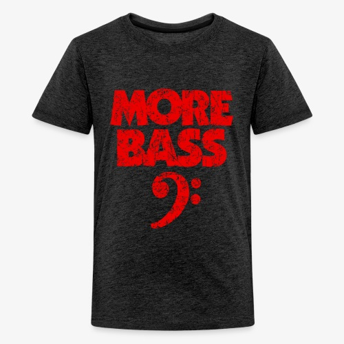 More Bass (Vintage/Rot) Bassisten - Teenager Premium T-Shirt