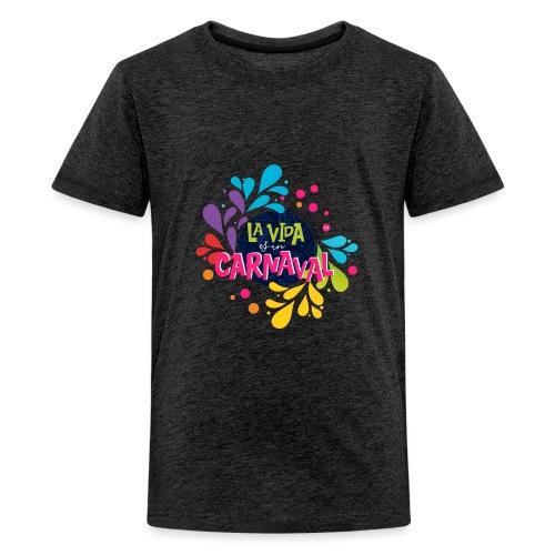 La vida es un Carnaval™ - Maglietta Premium per ragazzi