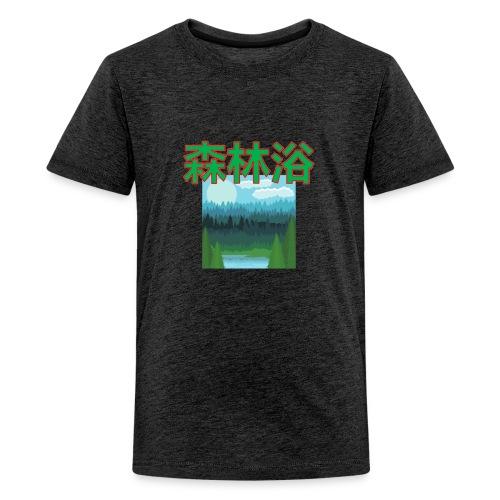 Shinrin Yoku Forest bathing - Teenager Premium T-shirt