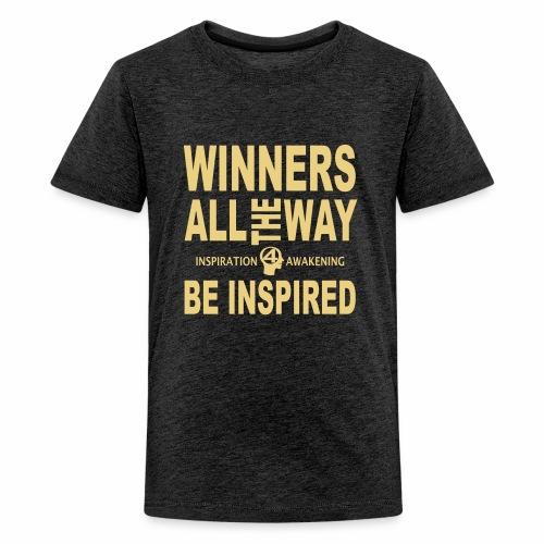 Sei inspiriert, sei ein Gewinner-1 - Teenager Premium T-Shirt