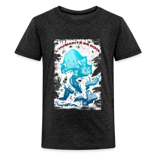 L'humanité se noie style grunge - Tshirtchicetchoc - T-shirt Premium Ado