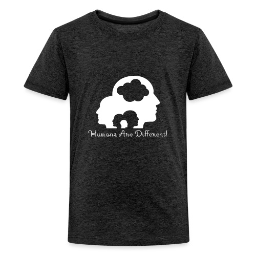 Humans are different weiß - Teenager Premium T-Shirt