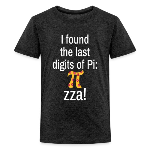 Last Digits Zahl Pi Pizza Mathe Nerd - Teenager Premium T-Shirt