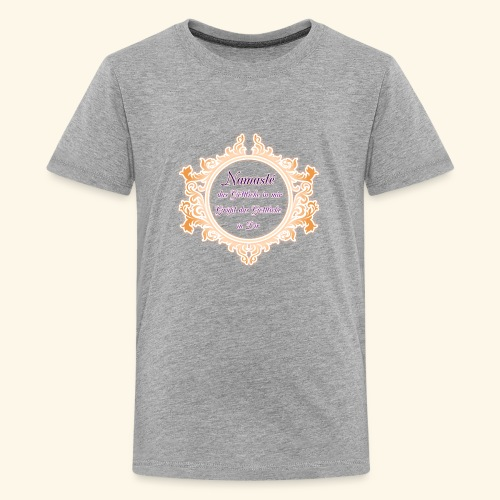 Namasté - Teenager Premium T-Shirt