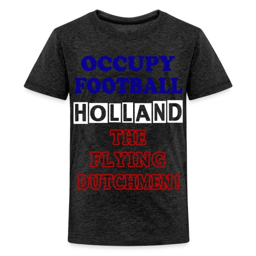occupy football holland - Teenage Premium T-Shirt