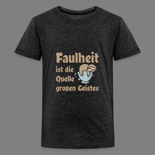 Faulheit - Teenager Premium T-Shirt