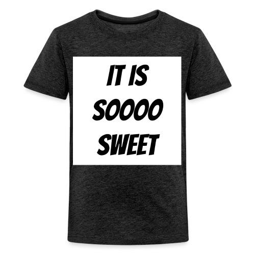 Sweet - Teenage Premium T-Shirt