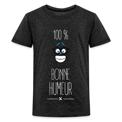 100 % bonne humeur - T-shirt Premium Ado