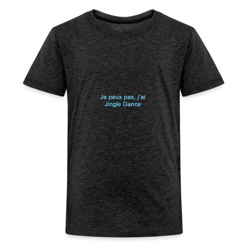Je peux pas, j'ai Jingle Dance_BABY Boy - T-shirt Premium Ado