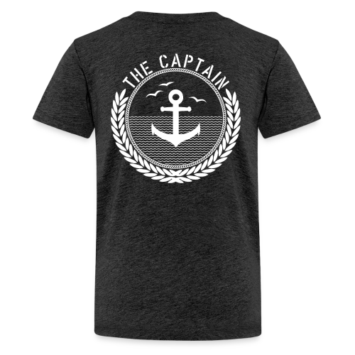 The Captain - Anchor - Teenager Premium T-Shirt