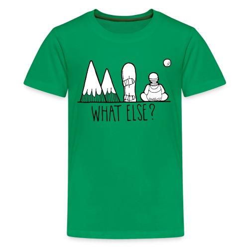 snowboard et montagnes what else - T-shirt Premium Ado
