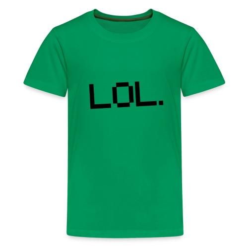 Lol Cup - Teenage Premium T-Shirt