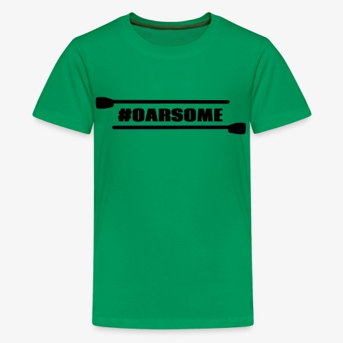 oarsome | Rowing - Teenager Premium T-Shirt