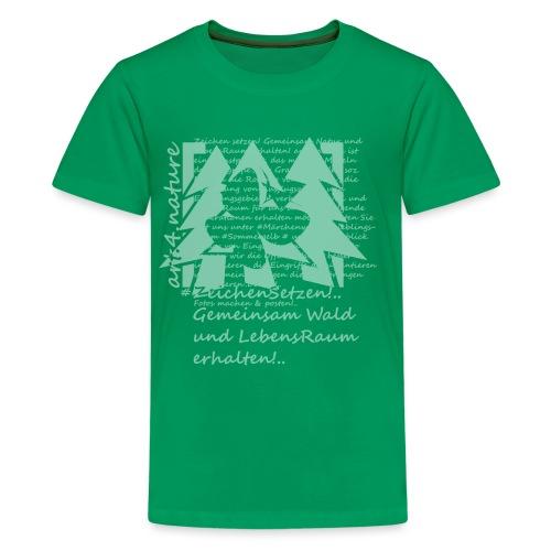 #ZeichenSetzen #ZauberWald - Teenager Premium T-Shirt