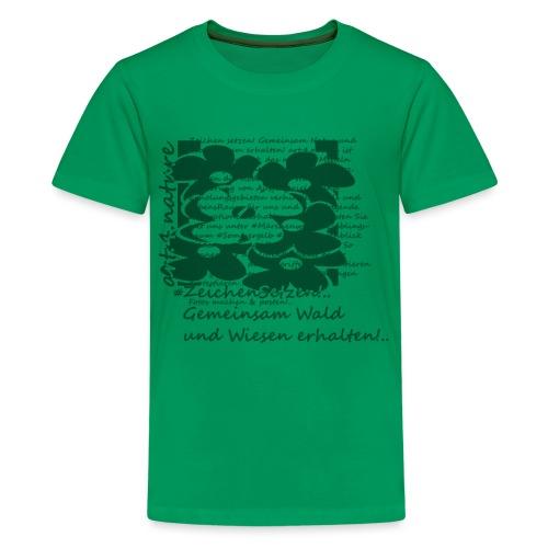 #ZeichenSetzen #MärchenWiese - Teenager Premium T-Shirt