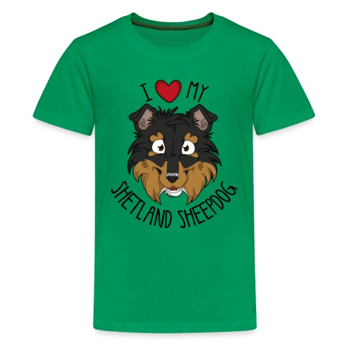 I love my Sheltie - Teenage Premium T-Shirt