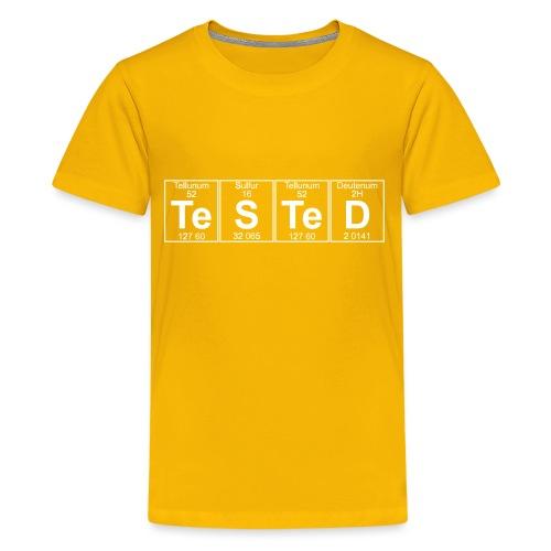 Te-S-Te-D (tested) (small) - Teenage Premium T-Shirt