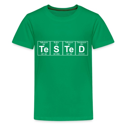 Te-S-Te-D (tested) (small) - Teenage Premium T-Shirt