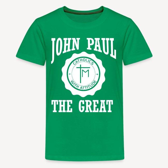 JOHN PAUL THE GREAT